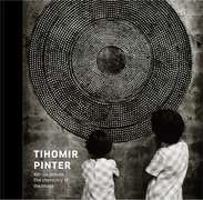 Tihomir Pinter: The Chemistry of the Image