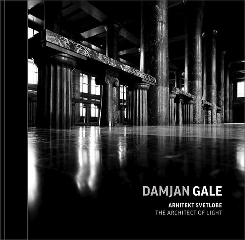 Damjan Gale: The Architect of Light
